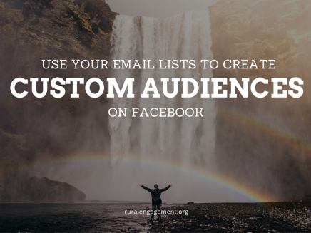 Creating a Custom Facebook Audience With Your Email List