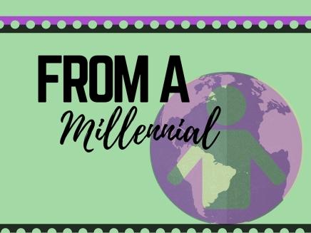 Targeting the Millennials, By aMillennial