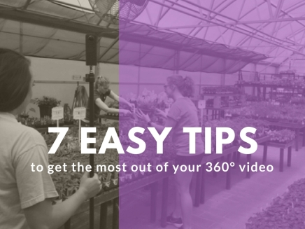 7 Tips To Achieve The Best Results With 360°Video